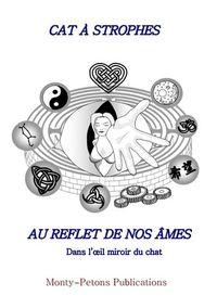 AU REFLET DE NOS AMES - DANS L'OEIL DU CHAT