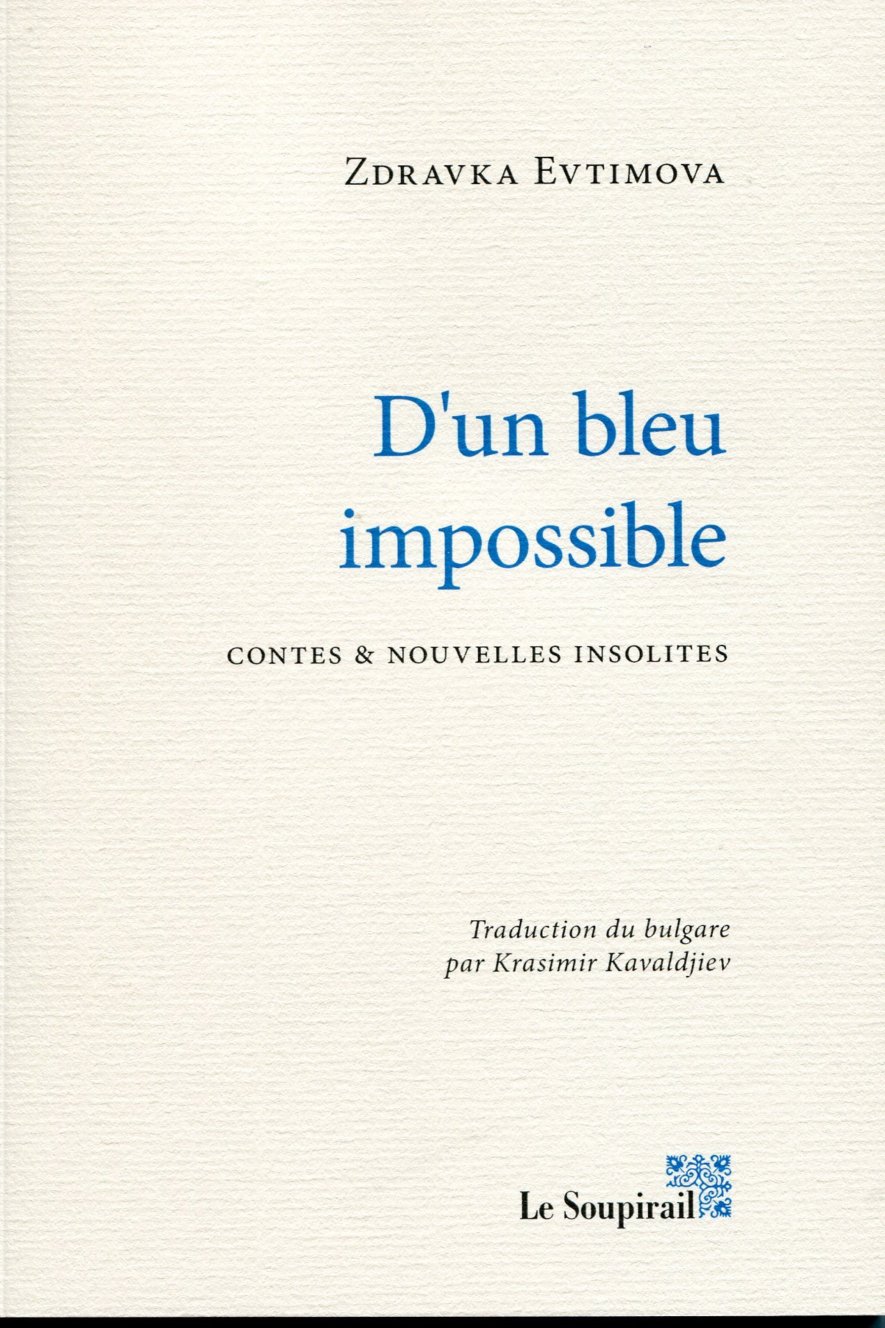 D'UN BLEU IMPOSSIBLE