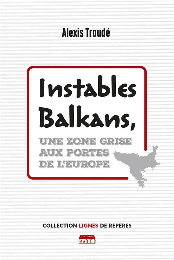 INSTABLES BALKANS
