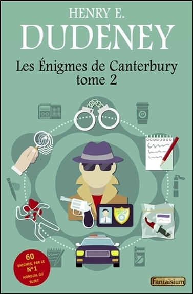 LES ENIGMES DE CANTERBURY TOME 2 - 60 ENIGMES PAR LE N 1 MONDIAL DU SUJET