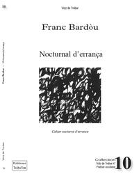 NOCTURNAL D'ERRANCA, CAHIER NOCTURNE D'ERRANCE