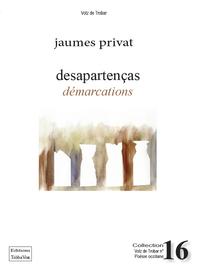 DESAPARTENCAS, DEMARCATIONS