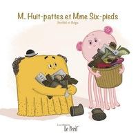 M. HUIT-PATTES ET MME SIX-PIEDS
