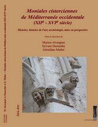 MONIALES CISTERCIENNES  DE MEDITERRANEE OCCIDENTALE (XIIE - XVIE SIECLE)