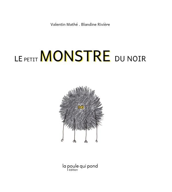 LE PETIT MONSTRE DU NOIR