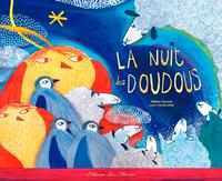 NUIT DES DOUDOUS (LA)