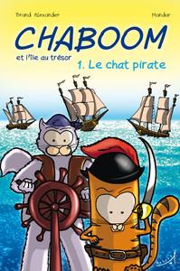 CHABOOM ET L'ILE AU TRESOR T1 - LE CHAT PIRATE
