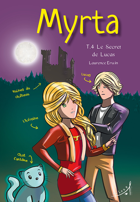 MYRTA TOME 4 - LE SECRET DE LUCAS