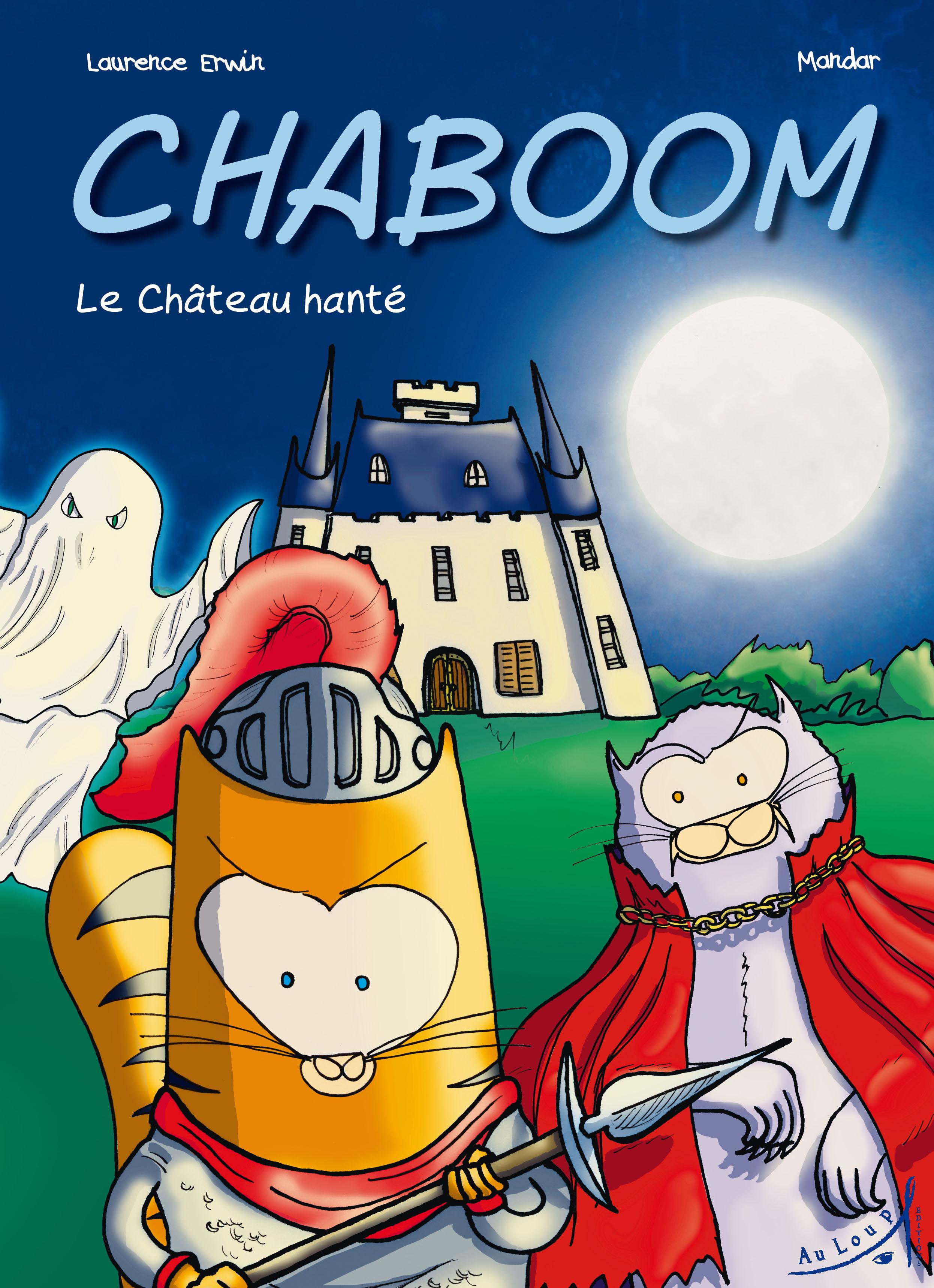 CHABOOM - LE CHATEAU HANTE