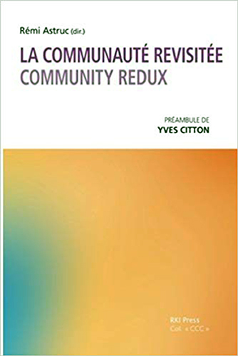 LA COMMUNAUTE REVISITEE : COMMUNITY REDUX