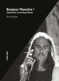 BONJOUR MONSTRE ! COMME LE CRI DE ROSA PARKS