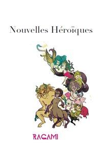 NOUVELLES HEROIQUES