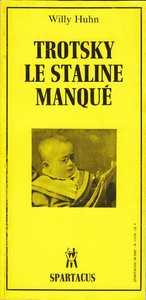 TROTSKY, LE STALINE MANQUE