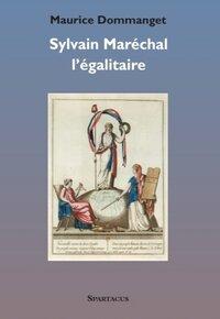 SYLVAIN MARECHAL L'EGALITAIRE