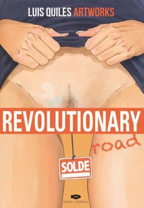 REVOLUTIONARY ROAD - L'ART SUBVERSIF DE LUIS QUILES