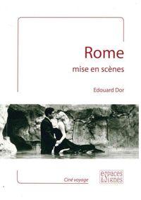ROME MISE EN SCENES
