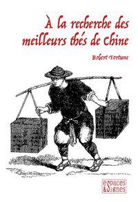 A LA RECHERCHE DES MEILLEURS THES DE CHINE
