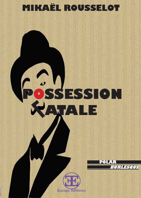 POSSESSION FATALE
