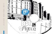 L'OEIL DU PIGEON : DANS PARIS 17E ARR., BALADE DE CROQUIS