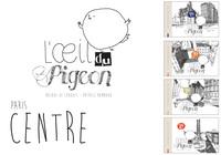 L'OEIL DU PIGEON PARIS-CENTRE : 4E, 3E, 2E ET 1ER