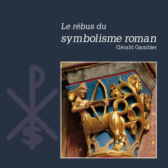 LE REBUS DU SYMBOLISME ROMAN