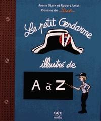 LE PETIT GENDARME ILLUSTRE DE A A Z