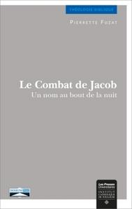 LE COMBAT DE JACOB - UN NOM AU BOUT DE LA NUIT