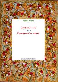 03  01 LA LIBERTE DE CREER C'EST LE PASSE-TEMPS D'UN RETRAITE