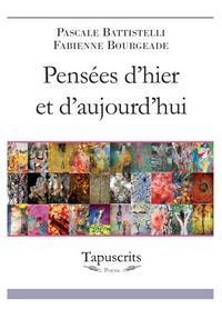 PENSEES D'HIER ET D'AUJOURD'HUI