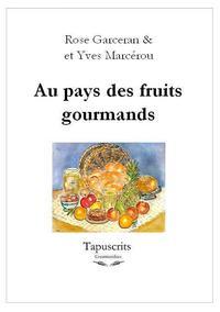 AU PAYS DES FRUITS GOURMANDS