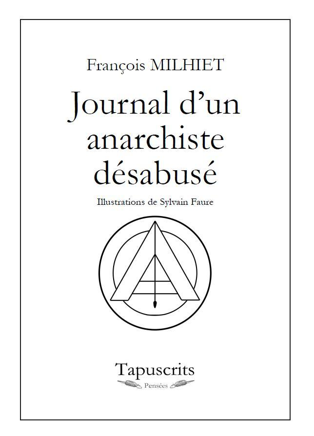 JOURNAL D'UN ANARCHISTE DESABUSE