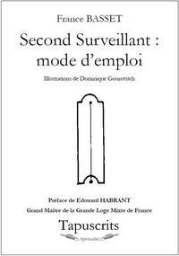 SECOND SURVEILLANT : MODE D'EMPLOI
