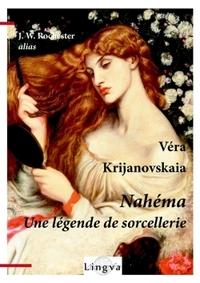 NAHEMA. UNE LEGENDE DE SORCELLERIE