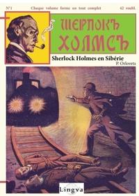 SHERLOCK HOLMES EN SIBERIE