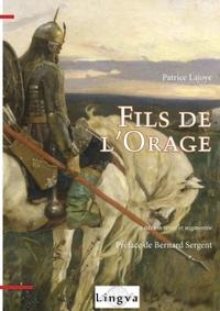 FILS DE L'ORAGE. UN MODELE EURASIATIQUE DE HEROS? ESSAI DE MYTHOLOGIE COMPAREE