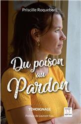 DU POISON AU PARDON