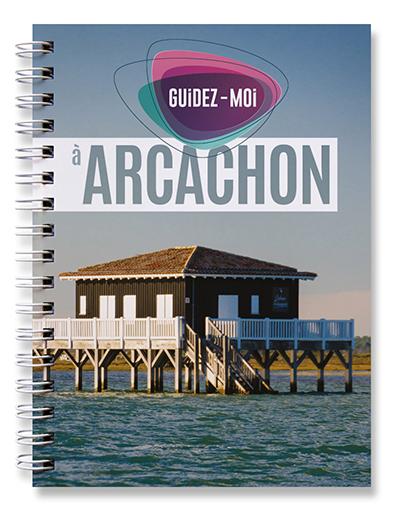 GUIDEZ-MOI A ARCACHON