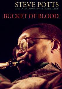 BUCKET OF BLOOD - MEMOIRE DE JAZZ