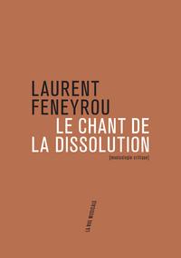 LE CHANT DE LA DISSOLUTION