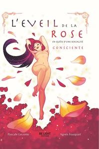 L'EVEIL DE LA ROSE