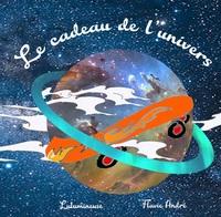 LE CADEAU DE L'UNIVERS
