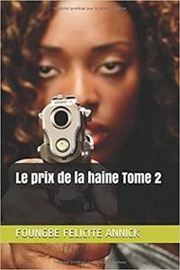 PRIX DE LA HAINE TOME 2 (LE)