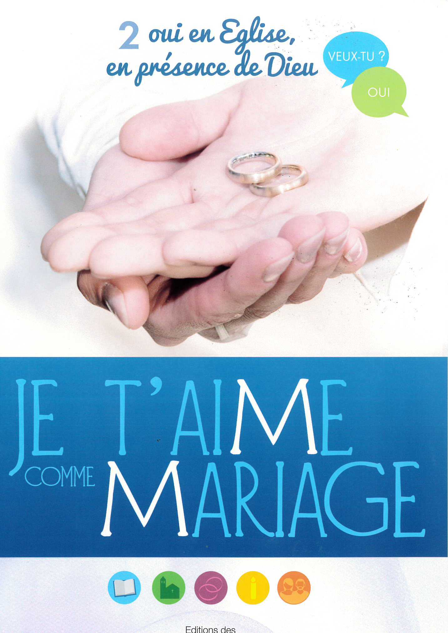 JE T'AIME COMME MARIAGE