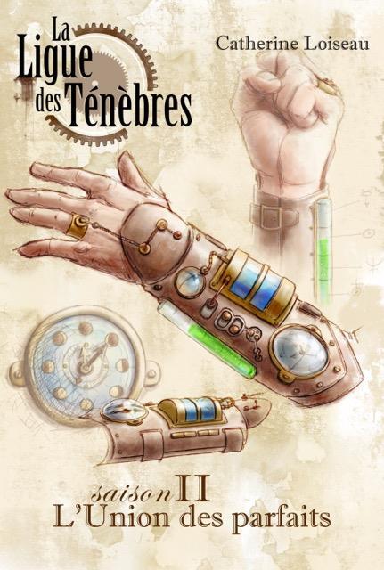 LA LIGUE DES TENEBRES SAISON 2 : L'UNION DES PARFAITS