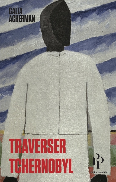 TRAVERSER TCHERNOBYL