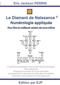 LE DIAMANT DE NAISSANCE - NUMEROLOGIE KARMIQUE ET SACREE