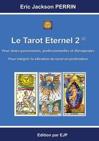 LE TAROT ETERNEL 2