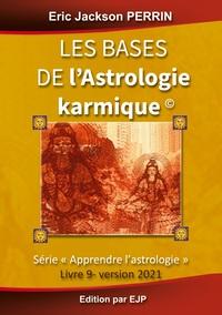 ASTROLOGIE LIVRE 9 : LES BASES DE L'ASTROLOGIE KARMIQUE