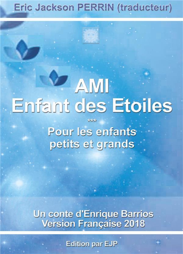 AMI 1- ENFANT DES ETOILES