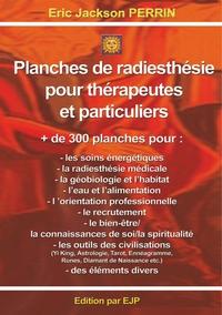 PLANCHES DE RADIESTHESIE POUR THERAPEUTES ET PARTICULIERS